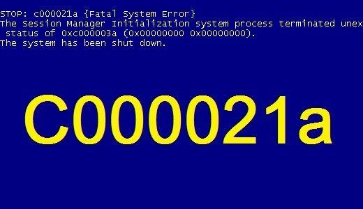 fatal-system-error-c000021a-1187222